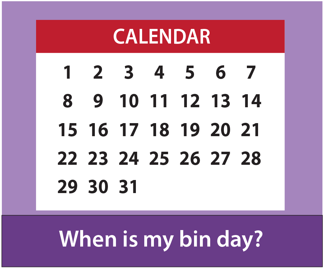 When is my bin day
