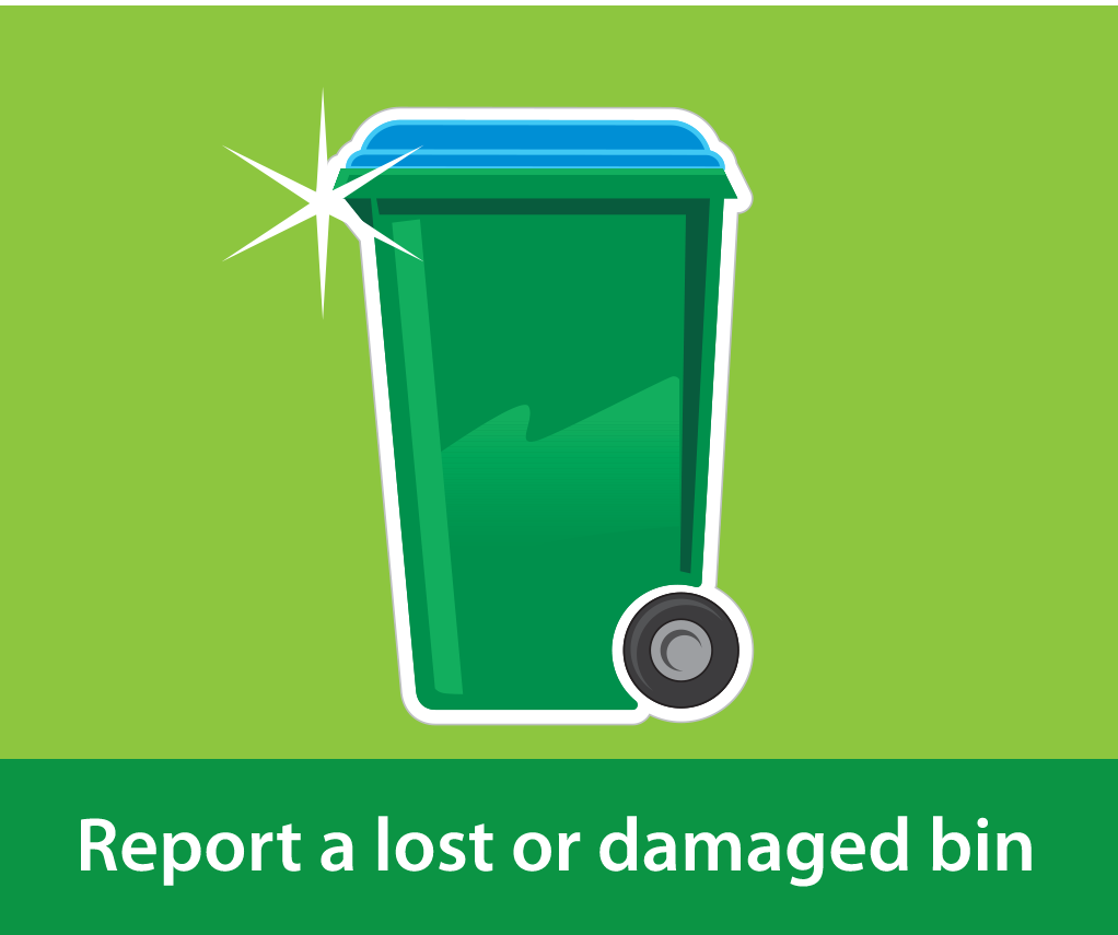 Report a lost or damaged bin