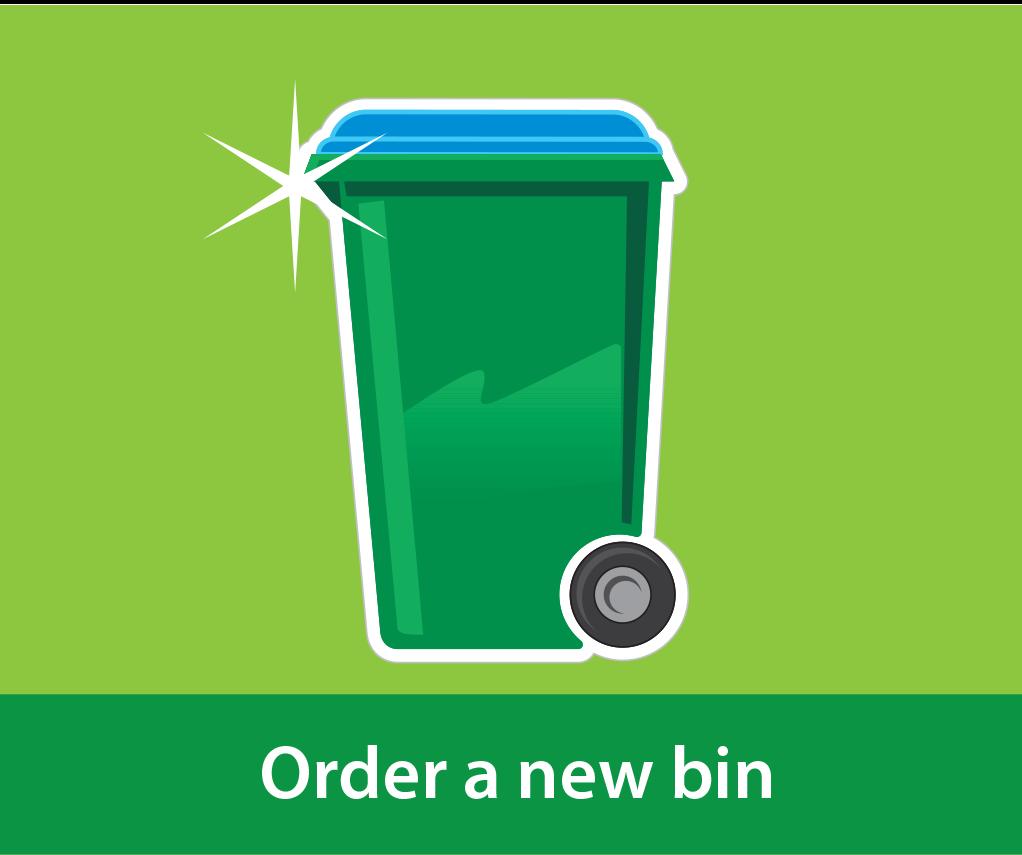Order a new bin
